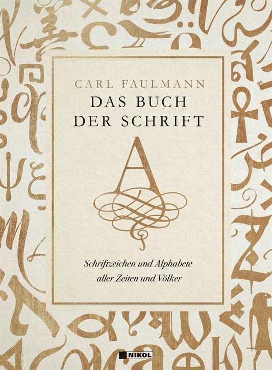 Faulmann, Carl: Das Buch der Schrift