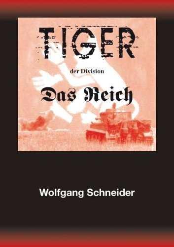 """Schneider, W.: Tiger der Division """"Das Reich"""""""