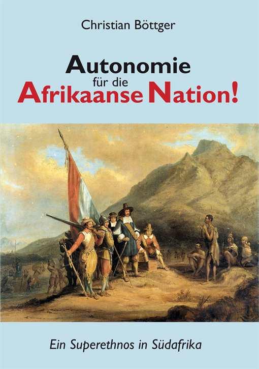 Böttger, Ch.: Autonomie für die Afrikaanse Nation!