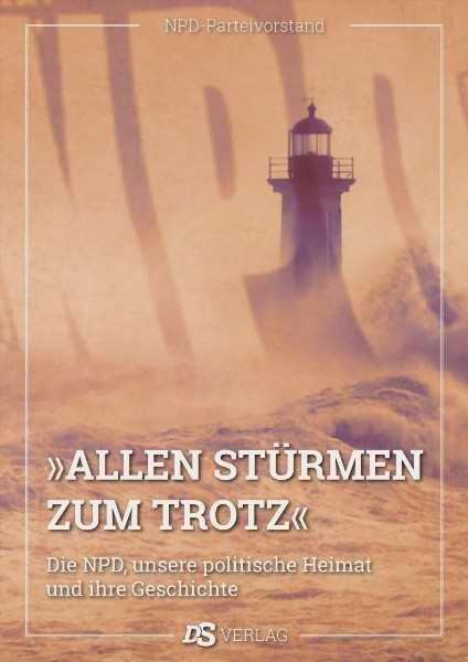 "DS (Hrsg.): ""Allen Stürmen zum Trotz"""