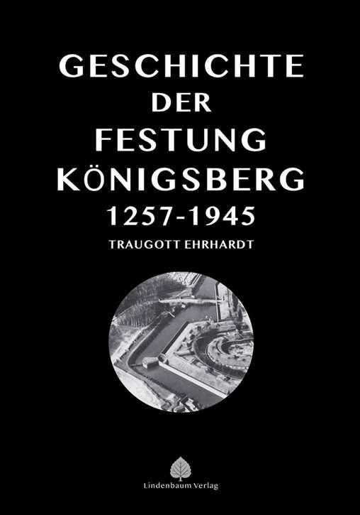 Ehrhardt: Die Geschichte der Festung Königsberg