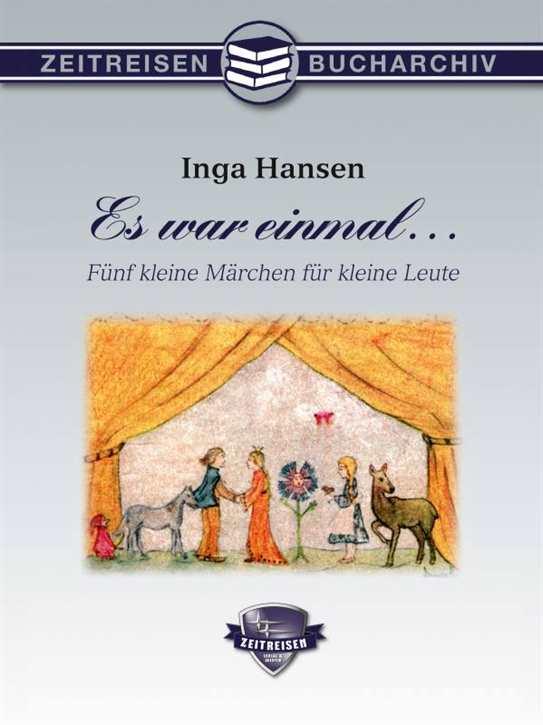 Hansen (Ley), Inga: Es war einmal...