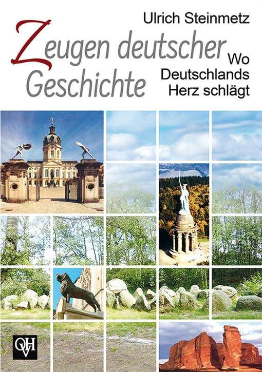 Steinmetz, Ulrich: Zeugen deutscher Geschichte