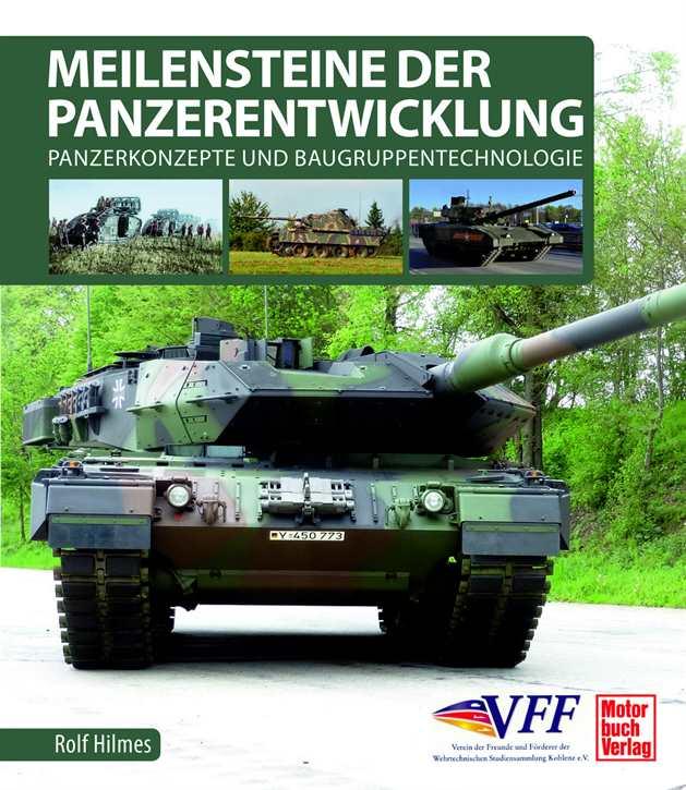 Hilmes, Rolf: Meilensteine der Panzerentwicklung