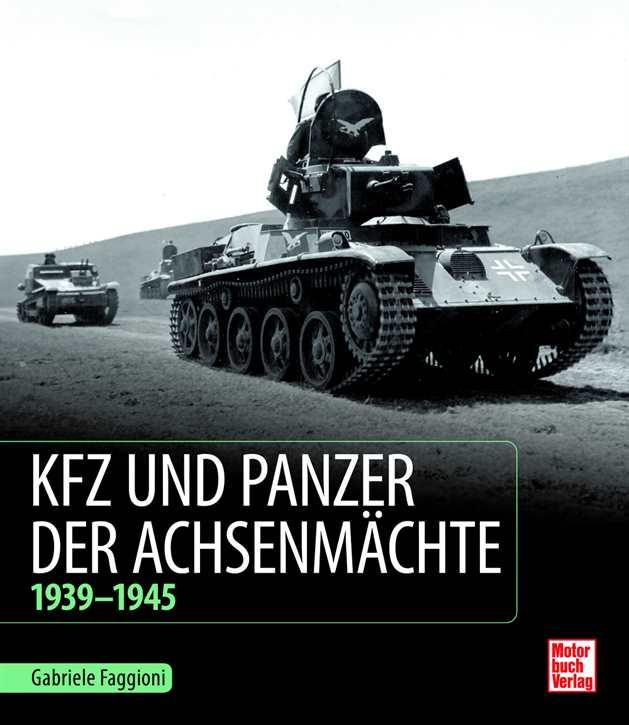 Faggioni: Kfz und Panzer der Achsenmächte 39-45