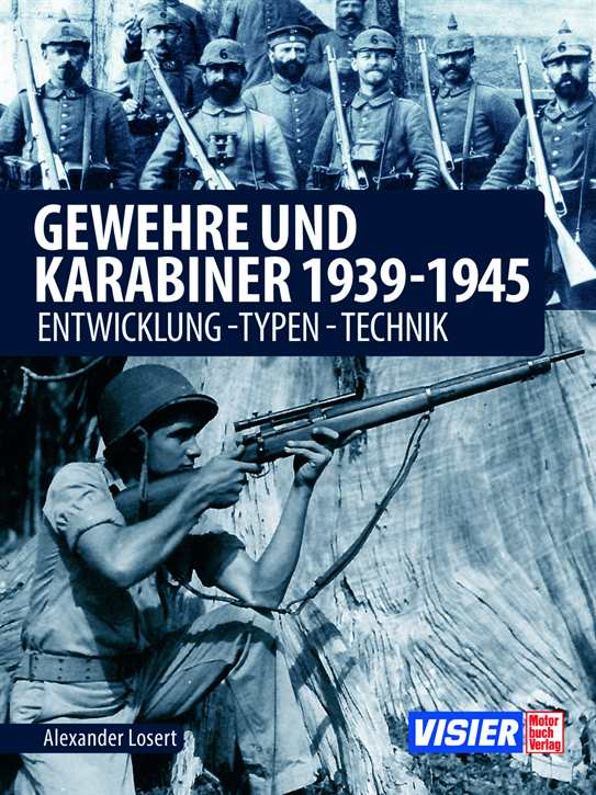 Losert, Alexander: Gewehre & Karabiner 1939-1945