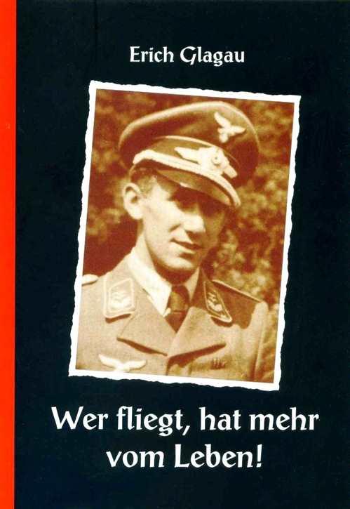 Glagau, Erich: Wer fliegt, hat mehr vom Leben!