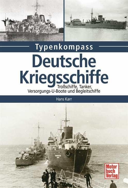 Karr, Hans: Deutsche Kriegsschiffe Band 2