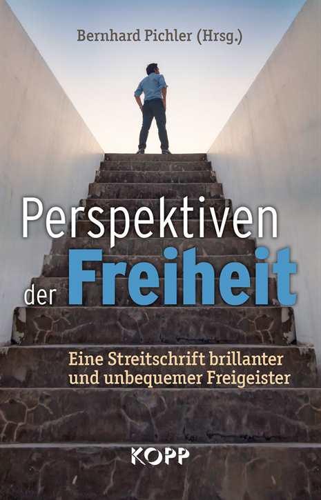 Pichler, Bernhard (Hg.): Perspektiven der Freiheit