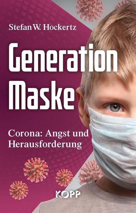 Hockertz, Stefan W.: Generation Maske