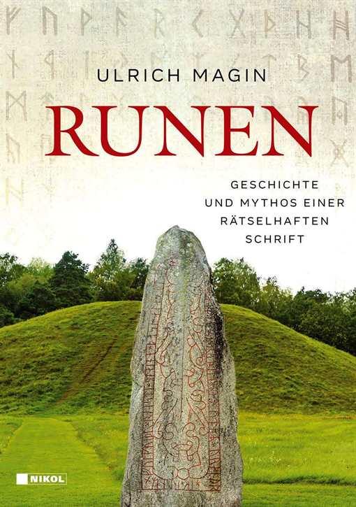Magin, Ulrich: Runen: Geschichte und Mythos