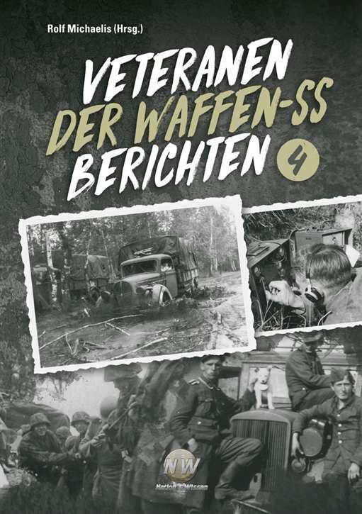 Michaelis: Veteranen der Waffen-SS berichten Bd. 4