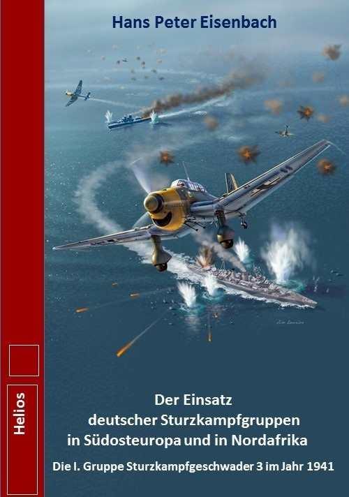 Eisenbach: Der Einsatz deutscher Sturzkampfgruppen