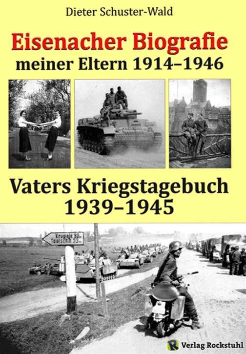 Schuster-Wald: Vaters Kriegstagebuch 1939-1945