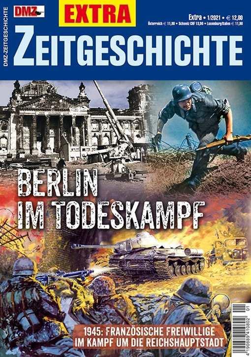 DMZ-ZG EXTRA Nr. 1/2021 - Berlin im Todeskampf