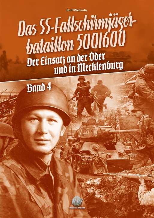 Michaelis, Rolf: Das SS-FschJgBtl 500/600 Bd. 4