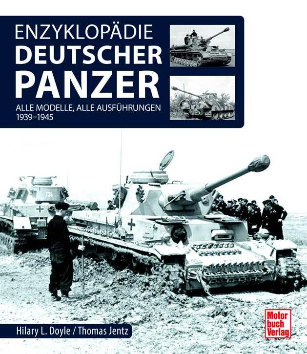 Doyle/Jentz: Enzyklopädie deutscher Panzer - 39-45
