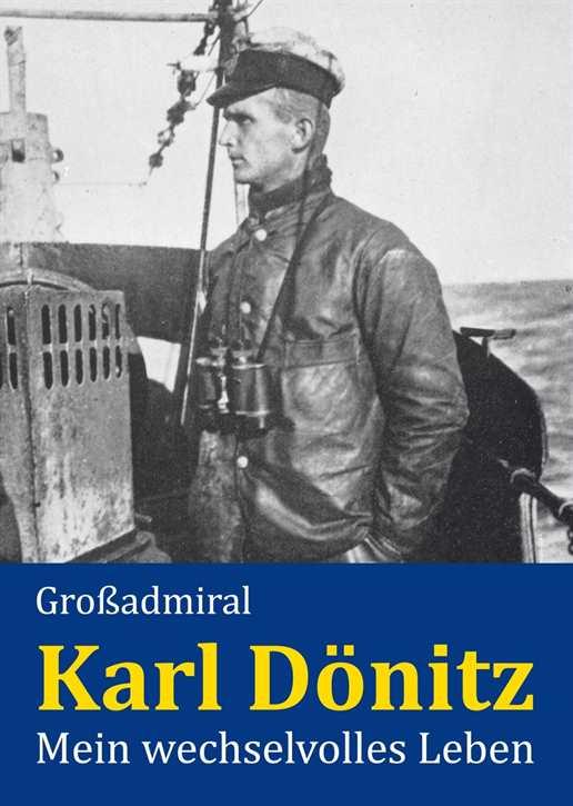 Dönitz, Karl Großadmiral: Mein wechselvolles Leben