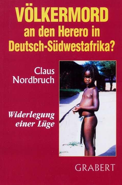 Nordbruch, Claus: Völkermord an den Herero?