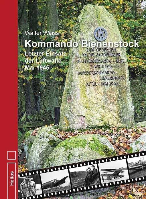 Waiss, Walter: Kommando Bienenstock
