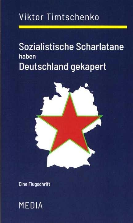 Timtschenko, Viktor: Sozialistische Scharlatane...