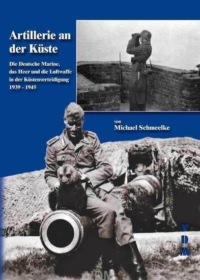 Schmeelke, Michael: Artillerie an der Küste