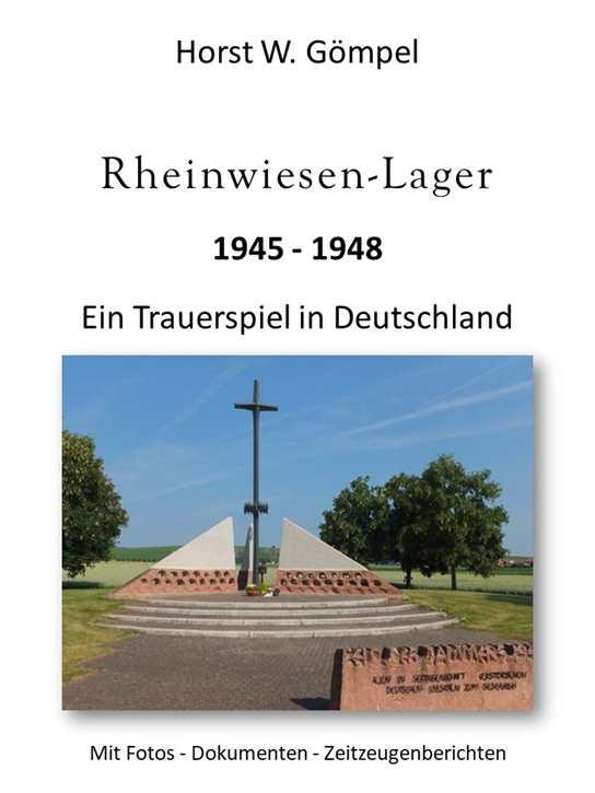 Gömpel, H. W.: Rheinwiesen-Lager 45-48 - SIGNIERT