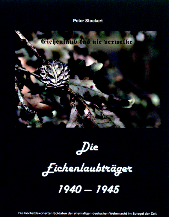 Stockert P.: Die Eichenlaubträger 1940-1945 Band 4