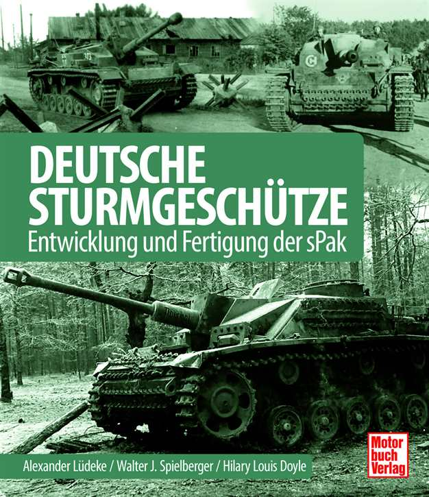 Lüdeke, Alexander: Deutsche Sturmgeschütze