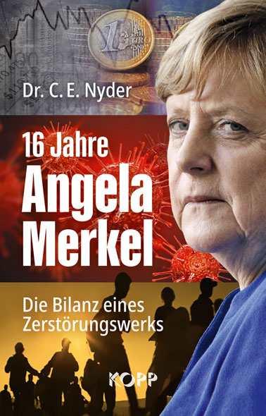 Nyder, Dr. C. E.: 16 Jahre Angela Merkel