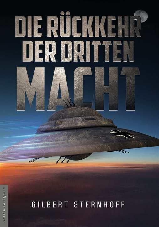 Sternhoff, Gilbert: Die Rückkehr der Dritten Macht