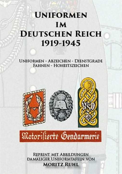 Ruhl, M.: Uniformen im Deutschen Reich 1919-1945