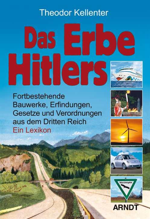 Kellenter, Theodor: Das Erbe Hitlers