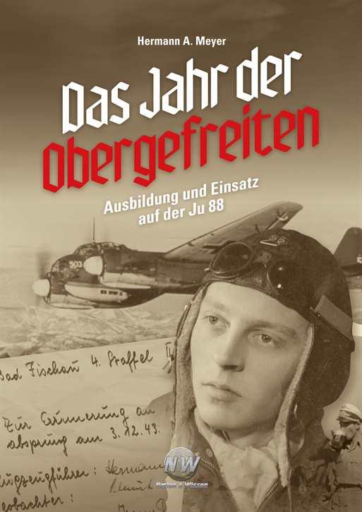 Meyer, Hermann A.: Das Jahr der Obergefreiten