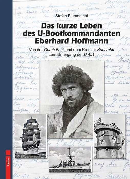 Blumenthal: Das kurze Leben des U-Bootkommandanten