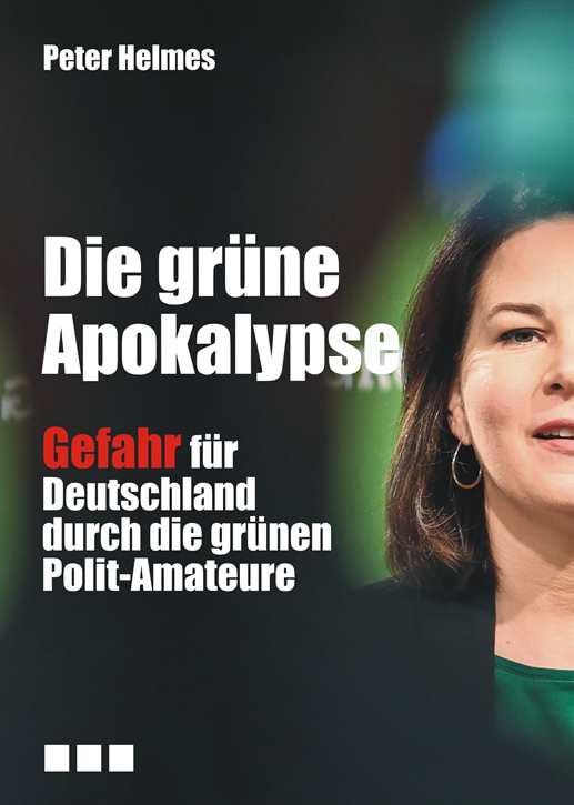 Helmes, Peter: Die grüne Apokalypse