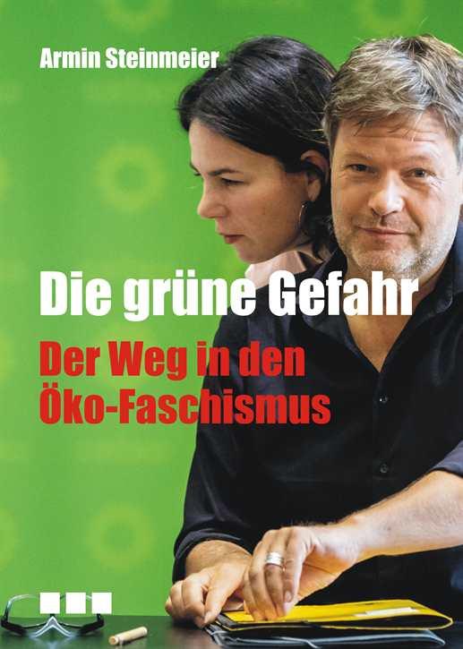 Steinmeier, Armin: Die grüne Gefahr