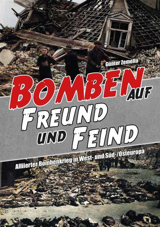 Zemella, Günter: Bomben auf Freund und Feind