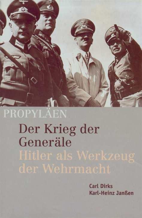 Dirks/Janßen: Der Krieg der Generäle