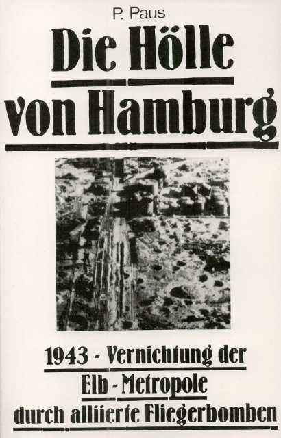 Paus, P.: Die Hölle von Hamburg