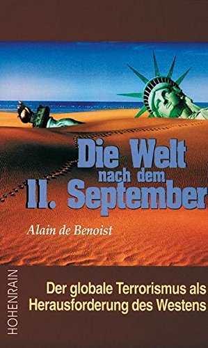 Benoist, Alain de: Die Welt nach dem 11. September