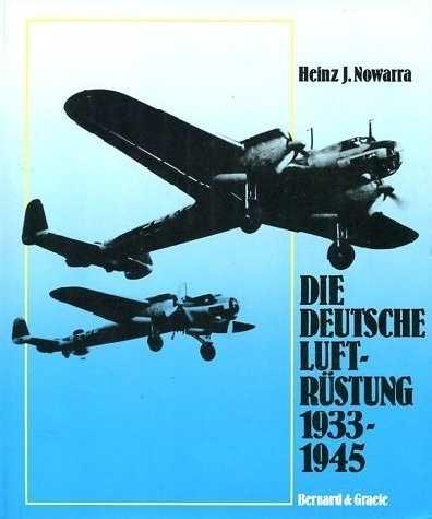 Nowarra: Die deutsche Luftrüstung 1933-1945, Bd. 1
