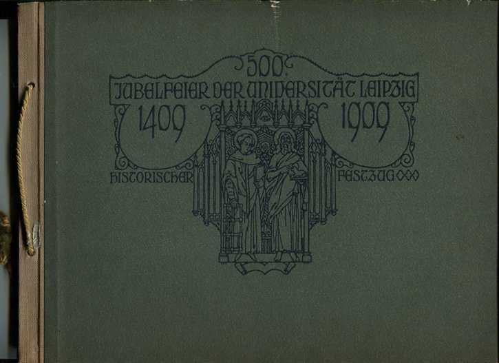 500. Jubelfeier der Universität Leipzig 1409-1909