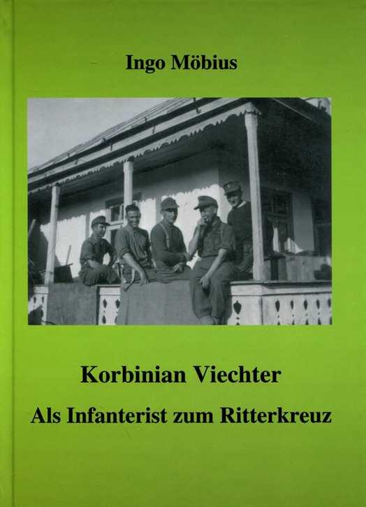 Möbius, Ingo: Korbinian Viechter - Als Infanterist