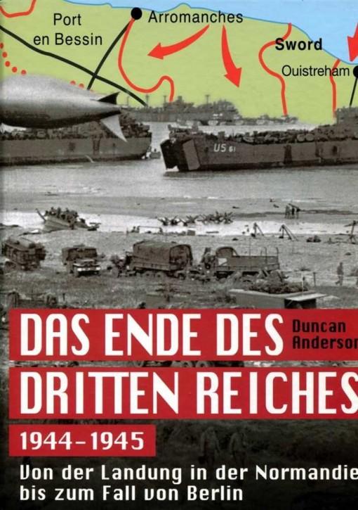 Anderson, D.: Das Ende des Dritten Reiches 1944-45