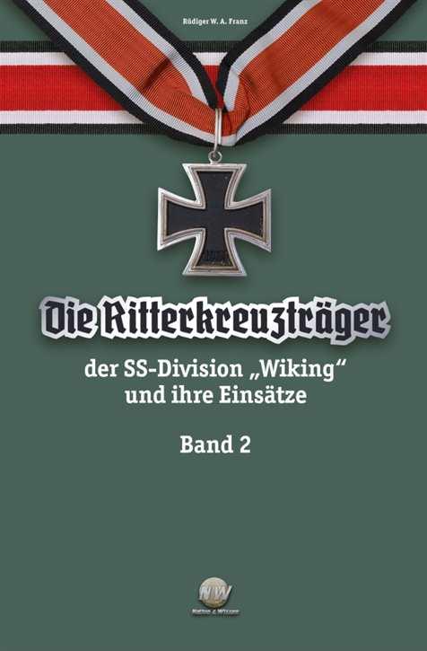 Franz, Rüdiger: Die Ritterkreuzträger Band 2