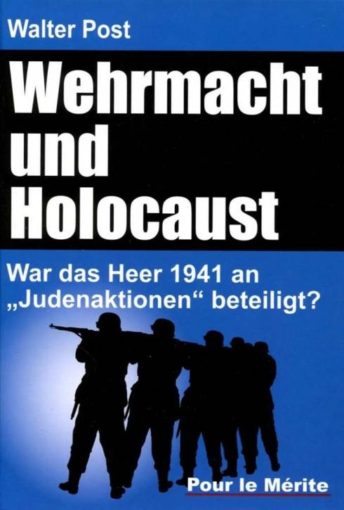 Post, Walter: Wehrmacht und Holocaust