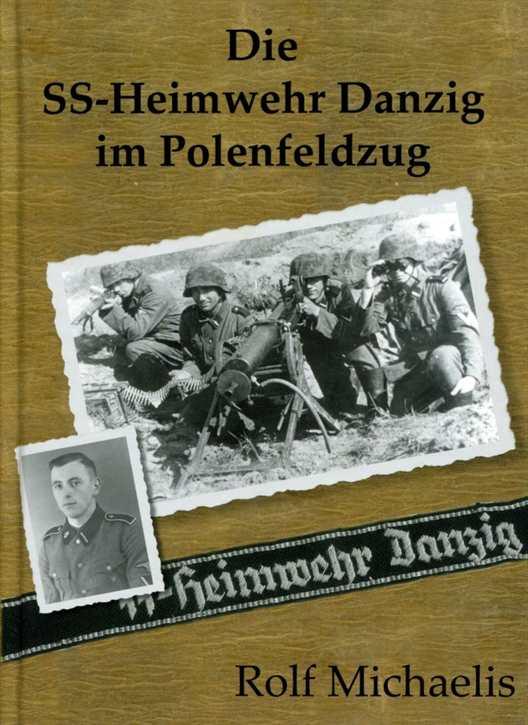 Michaelis, Rolf: Die SS-Heimwehr Danzig