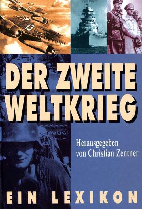 Zentner, Christian: Der Zweite Weltkrieg