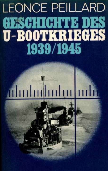 Peillard, Leonce: Geschichte des U-Bootkrieges